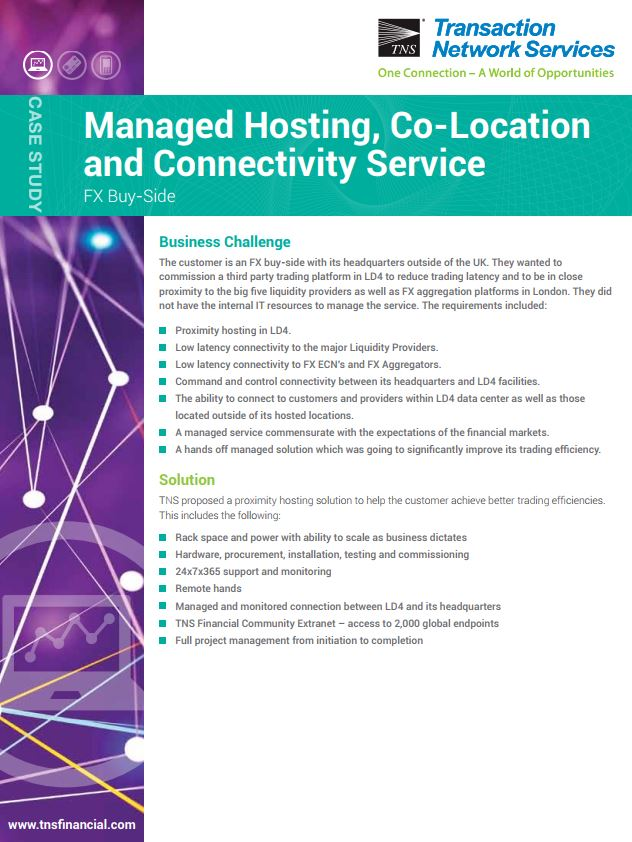 Managed Hosting, Co-Location and Connectivity Service for the FX Buy-Side