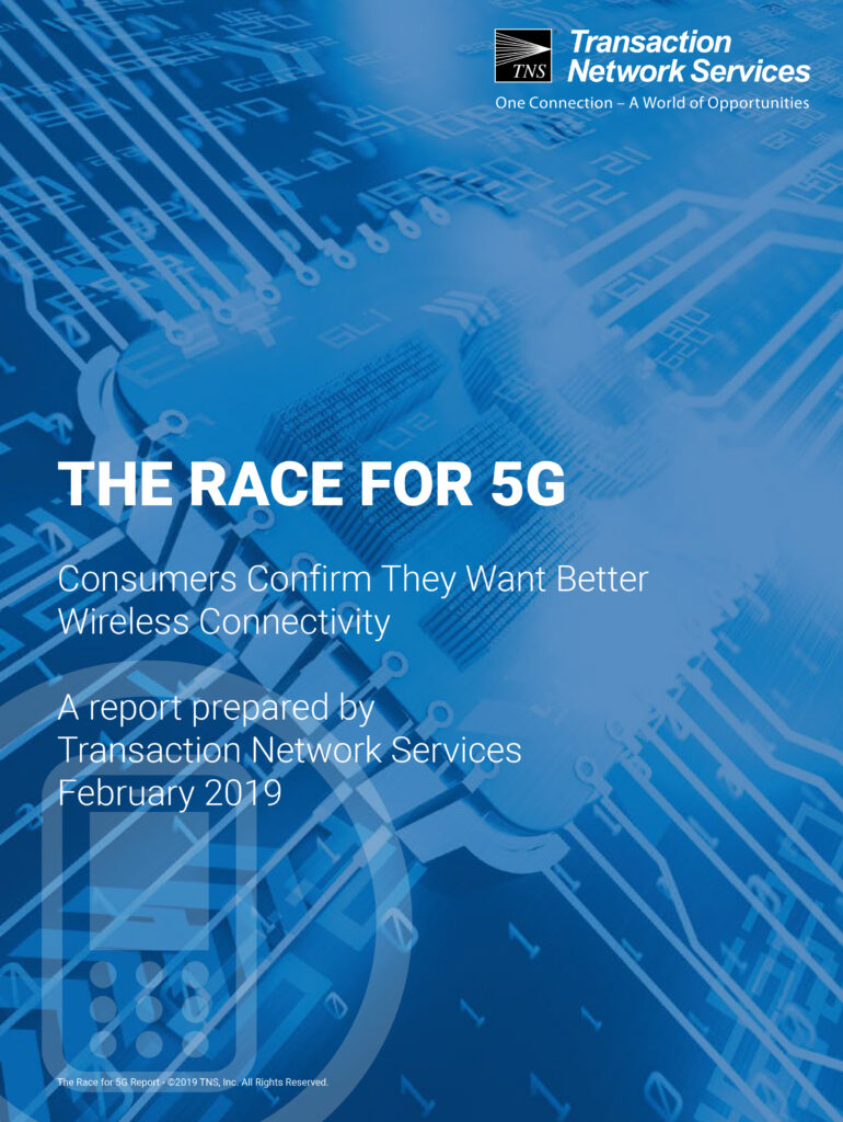 TNS Race for 5G Report: 72% of US Adults Would be Willing to Upgrade to 5G Capable Device When Available