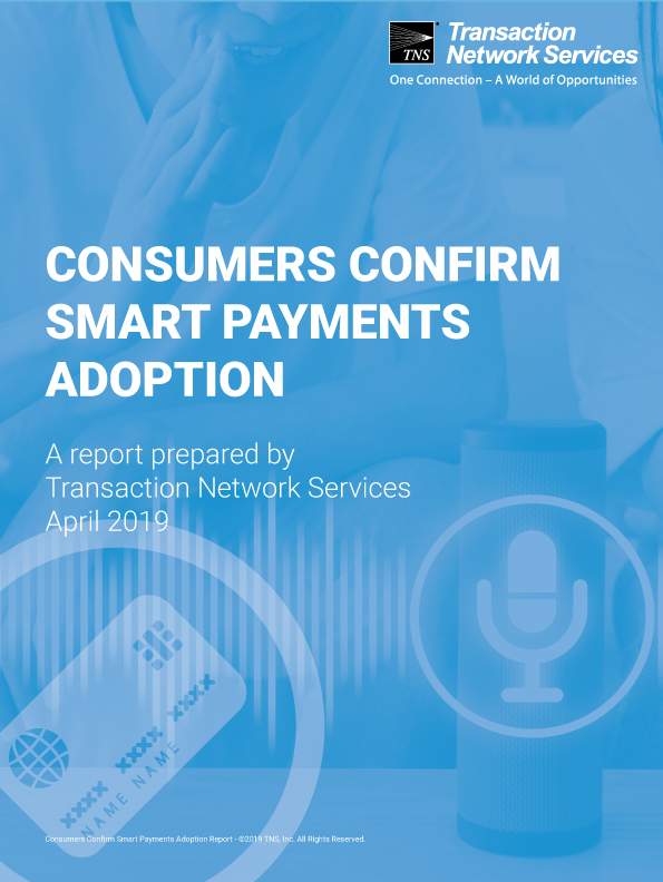 New TNS Report Shows Significant Smart IoT Device Payments Adoption Threatened by Consumer Security Fears