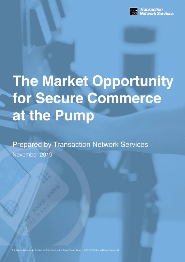The Market Opportunity for Secure Commerce at the Pump